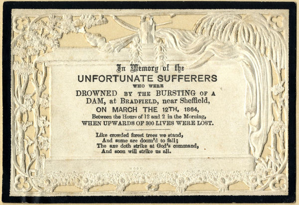 In memory of the unfortunate sufferers who were drowned by the bursting of a dam at Bradfield, near Sheffield, on March 12th 1864