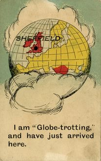 Sheffield - I am ''Globe-trotting'' and have just arrived here